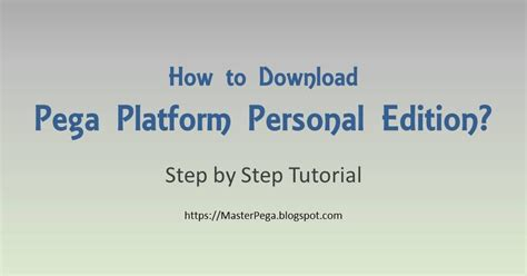 Pega Personal Edition Download - everby