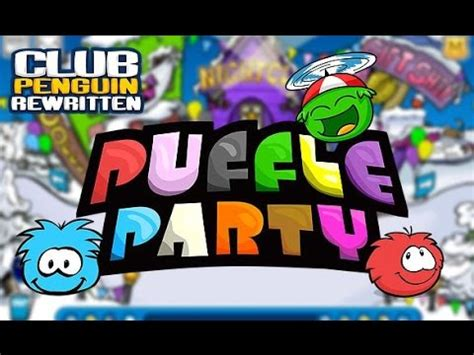 Club Penguin Rewritten: Puffle Party 2017 - YouTube